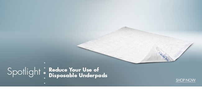 Spotlight | Reduce Your Use of Disposable Underpads
